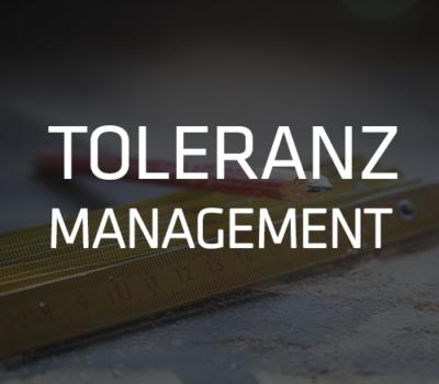 Toleranzmanagement