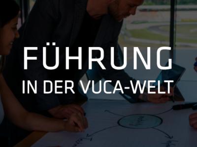 Führung-Vuca-Welt